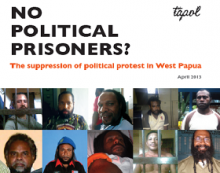 No Political Prisoners? The suppression of political protest in West Papua